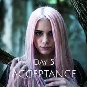 DAY 5 SELF-ACCEPTANCE