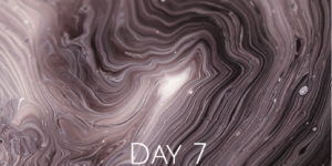 DAY 7 POWER OF INTENTION
